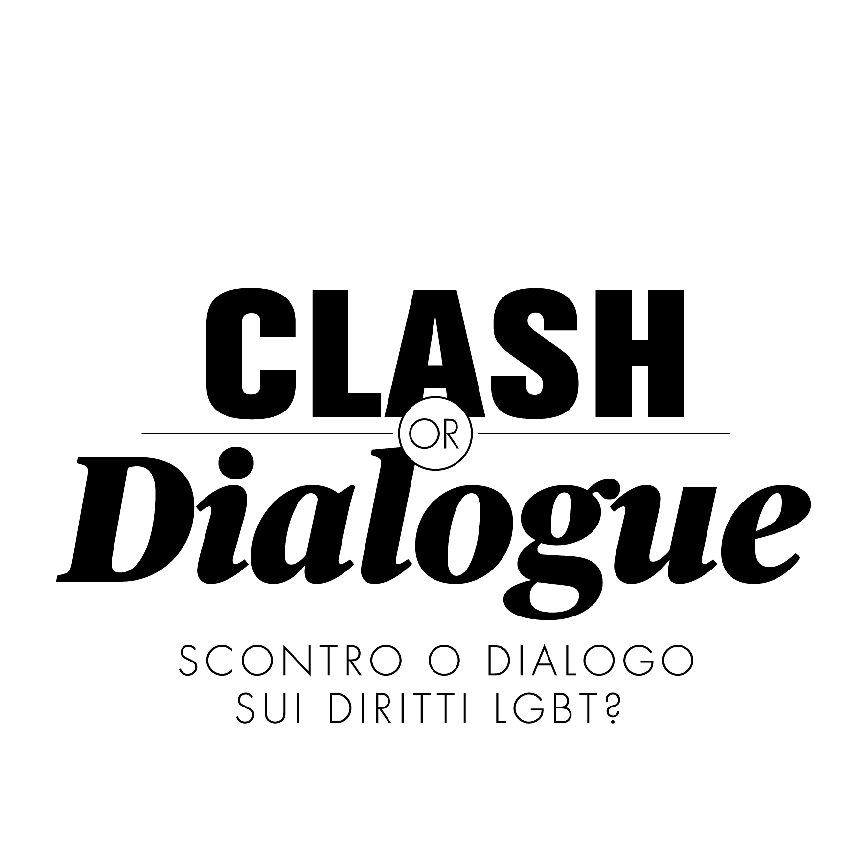 Clash or Dialogue